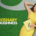 USA Network Drama Necessary Roughness Castin